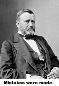 Ulysses S Grant - mistakes were made